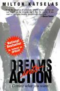 Dreams into Action