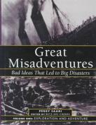 Great Misadventures