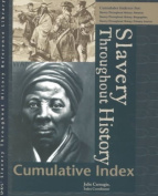 Slavery Throughout History Reference Library