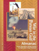 Persian Gulf War Almanac and Primary Sources