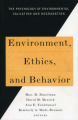 Environment, Ethics, and Behavior