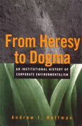 From Heresy to Dogma