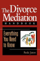 The Divorce Mediation Handbook