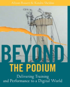 Beyond the Podium