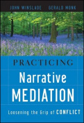 Practicing Narrative Mediation