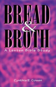 Bread and Broth