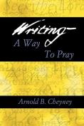 Writing a Way to Pray