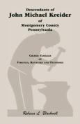 Descendants of John Michael Kreider of Montgomery County, Pennsylvania, Kentucky, and Tennessee