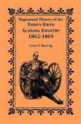 Regimental History of the 35th Alabama Infantry, 1862-1865