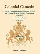 Colonial Catoctin Volume II