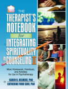 The Therapist's Notebook for Intergrating Spirituality in Counseling, Volume 1-2