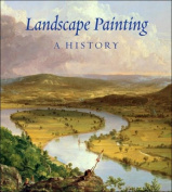 Landscape Painting: A History