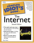 The Complete Idiot's Guide to the Internet