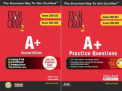 The A+ Second Edition and A+ Practice Questions