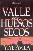 Valle de Los Huesos Secos, El [Spanish]