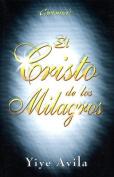 Cristo de Los Milagros, El [Spanish]