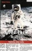 Good Luck Mr.Gorsky