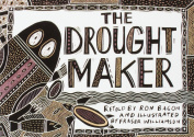 The Drought Maker