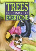 Trees Belong to Everyone