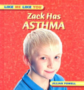 Zack Has Asthma