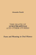 """The Death of Luigi Trastulli and Other Stories"
