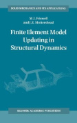 Finite Element Model Updating in Structural Dynamics