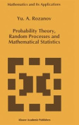Probability Theory, Random Processes and Mathematical Statistics