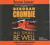 All Shall Be Well (Duncan Kincaid/Gemma James Novels  [Audio]
