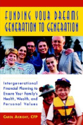 Funding Your Dreams from Generation to Generation