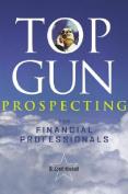 Top Gun Prospecting