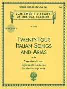 Twenty-Four Italian Songs and Arias of the Seventeenth and Eighteenth Centuries