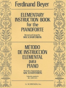 Elementary Instruction for the Pianoforte/Metodo de Instruccion Elemental Para Piano
