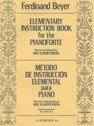 Elementary Instruction for the Pianoforte/Metodo de Instruccion Elemental Para Piano