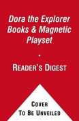 Discover with Dora Books & Magnetic Playset [With Book(s) and 3 Double-Sided Play Scenes and Magnet(s)] [Board Book]