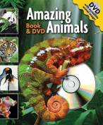 Amazing Animals [With DVD]