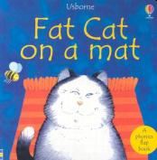 Fat Cat on a Mat [Board Book]