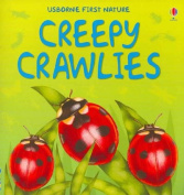 Creepy Crawlies (First Nature)