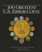 The 100 Greatest U.S. Error Coins