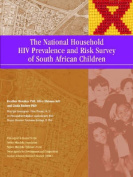 The National Household HIV Prevalence and Risk Survey of South African Children