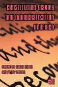 Constitution-making and Democratisation in Africa