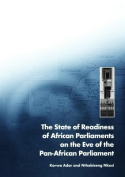 State of Readiness of African Parliaments on the Eve of the Pan-African Parliament