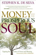 Money and the Prosperous Soul