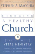 Becoming a Healthy Church