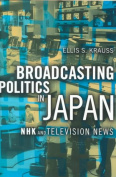 Broadcasting Politics in Japan