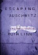 Escaping Auschwitz