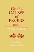 On the Causes of Fevers (1839)