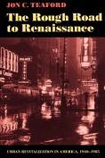 The Rough Road to Renaissance
