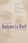 """Madame La Mort"" and Other Plays"