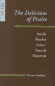 The Delirium of Praise