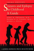 Seizures and Epilepsy in Childhood